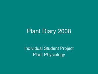 Plant Diary 2008