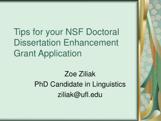 Tips for your NSF Doctoral Dissertation Enhancement Grant Application