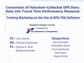 Conversion of Volunteer-Collected GPS Diary Data into Travel Time Performance Measures