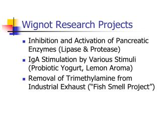 Wignot Research Projects