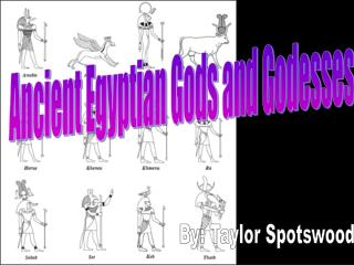 Ancient Egyptian Gods and Godesses