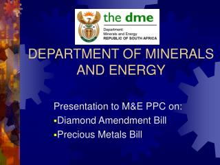 DEPARTMENT OF MINERALS AND ENERGY