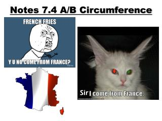 Notes 7.4 A/B Circumference