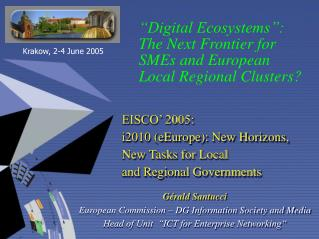 """Digital Ecosystems"": The Next Frontier for  SMEs and European Local Regional Clusters?"