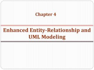 Enhanced  Entity-Relationship  and  UML Modeling