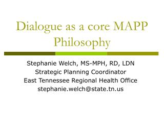 Dialogue as a core MAPP Philosophy