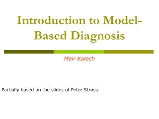 Introduction to Model-Based Diagnosis
