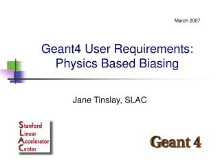 Geant4 User Requirements: Physics Based Biasing