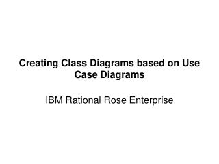 Creating Class Diagrams based on Use Case Diagrams