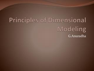 Principles of Dimensional Modeling