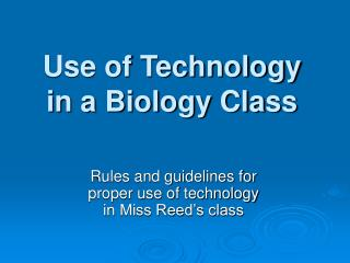 Use of Technology in a Biology Class