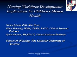 Nursing Workforce Development: Implications for Children's Mental Health