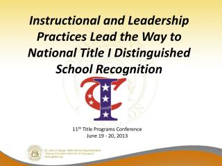 Instructional and Leadership Practices Lead the Way to National Title I Distinguished School Recognition