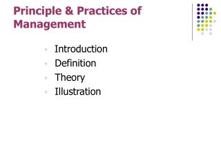 Principle & Practices of  Management
