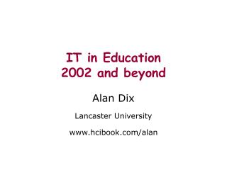 IT in Education 2002 and beyond
