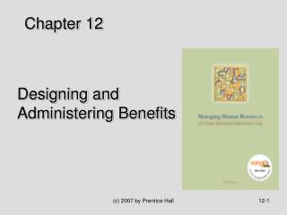 Designing and Administering Benefits