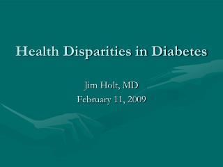 Health Disparities in Diabetes