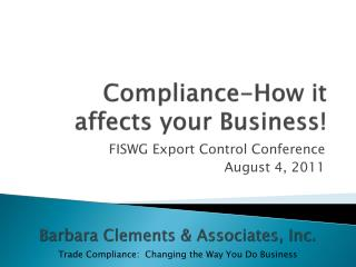 Compliance - How it affects your Business!