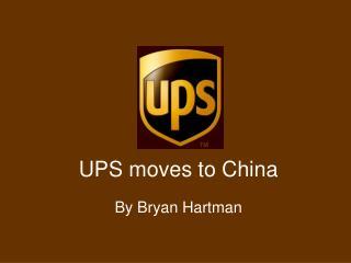 UPS moves to China