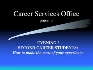 Career Services Office presents