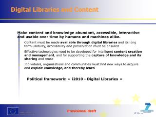 Make content and knowledge abundant, accessible, interactive and usable over time by humans and machines alike.