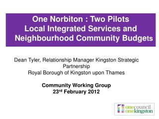 Dean Tyler, Relationship Manager Kingston Strategic Partnership  Royal Borough of Kingston upon Thames  Community Workin
