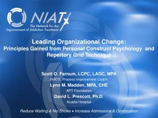 Leading Organizational Change: Principles Gained from Personal Construct Psychology  and Repertory Grid Technique