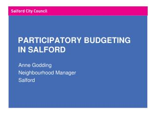 PARTICIPATORY BUDGETING   IN SALFORD