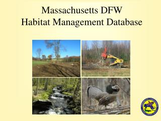 Massachusetts DFW  Habitat Management Database