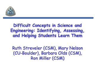 Difficult Concepts in Science and Engineering: Identifying, Assessing, and Helping Students Learn Them
