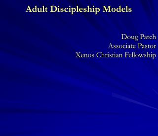 Adult Discipleship Models