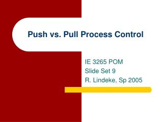 Push vs. Pull Process Control