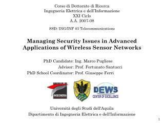 Managing Security Issues in Advanced Applications of Wireless Sensor Networks