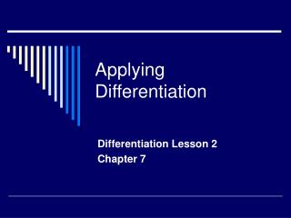 Applying Differentiation