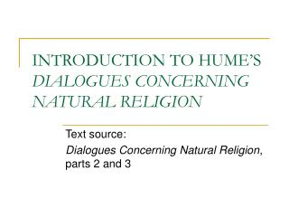 INTRODUCTION TO HUME'S  DIALOGUES CONCERNING NATURAL RELIGION