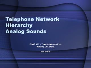 Telephone Network Hierarchy Analog Sounds