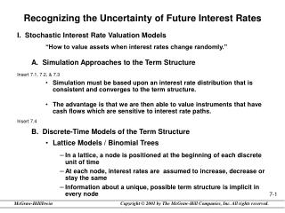 "Recognizing the Uncertainty of Future Interest Rates I.  Stochastic Interest Rate Valuation Models ""How to value assets"