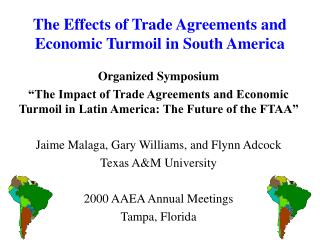 The Effects of Trade Agreements and Economic Turmoil in South America