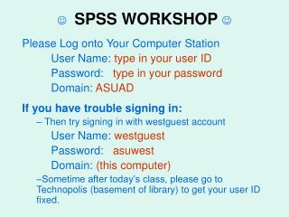 ?   SPSS WORKSHOP  ?
