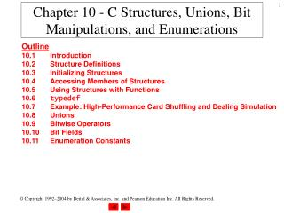 Chapter 10 - C Structures, Unions, Bit Manipulations, and Enumerations