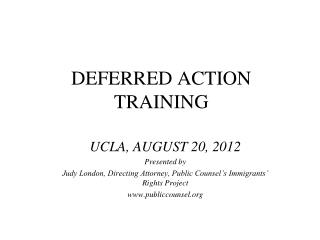 DEFERRED ACTION TRAINING