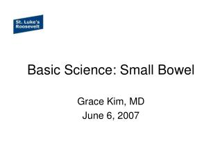 Basic Science: Small Bowel