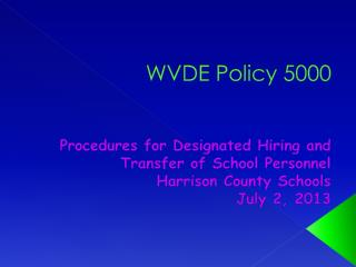 WVDE Policy 5000