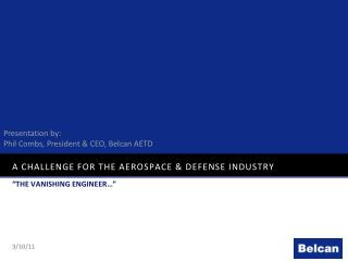 A Challenge for the Aerospace & Defense Industry
