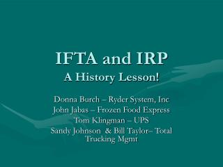 IFTA and IRP A History Lesson!