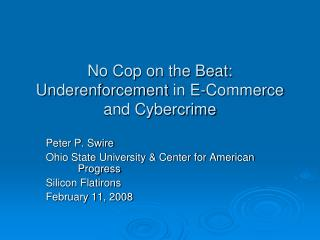 No Cop on the Beat: Underenforcement  in E-Commerce and Cybercrime