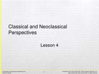 Classical and Neoclassical Perspectives