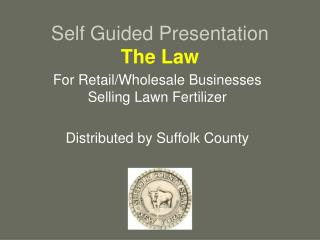 Self Guided Presentation The Law