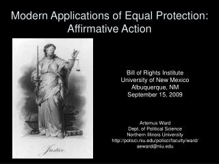 Modern Applications of Equal Protection:  Affirmative Action