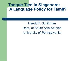 Tongue-Tied in Singapore:  A Language Policy for Tamil?